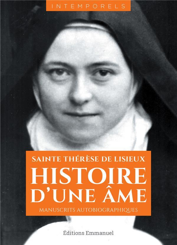 HISTOIRE D'UNE AME, MANUSCRITS AUTOBIOGRAPHIQUES