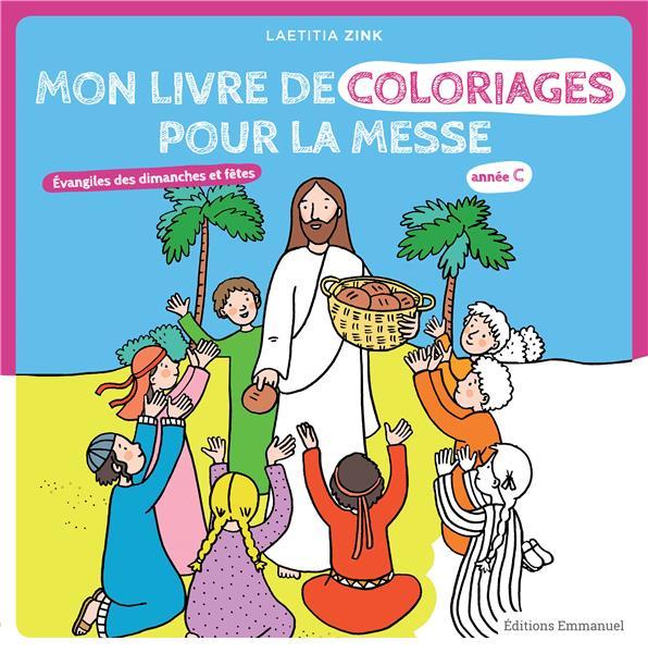 MON LIVRE DE COLORIAGES POUR LA MESSE ANNEE C