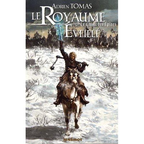 CHANT DES EPINES 2 - LE ROYAUME EVEILLE