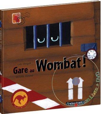 GARE AU WOMBAT AVEC DVD