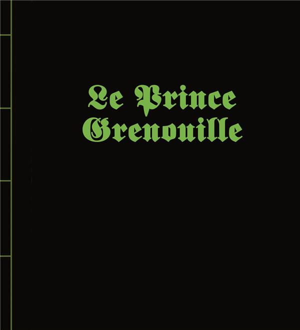 PRINCE GRENOUILLE (LE)