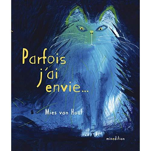 PARFOIS J'AI ENVIE