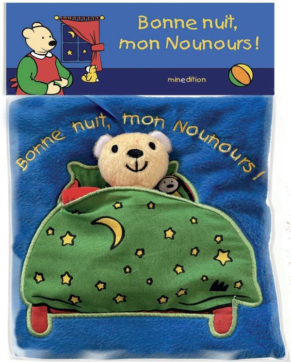 BONNE NUIT, MON NOUNOURS !