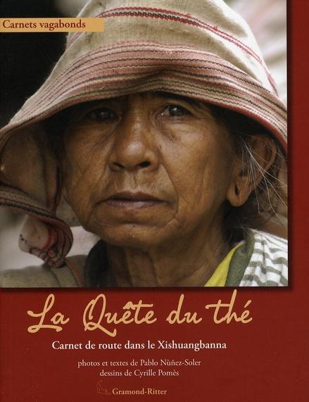 QUETE DU THE (LA)