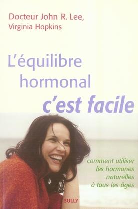 L'EQUILIBRE HORMONAL, C'EST FACILE