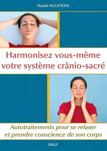 HARMONISEZ VOUS-MEME VOTRE SYSTEME CRANIO-SACRE
