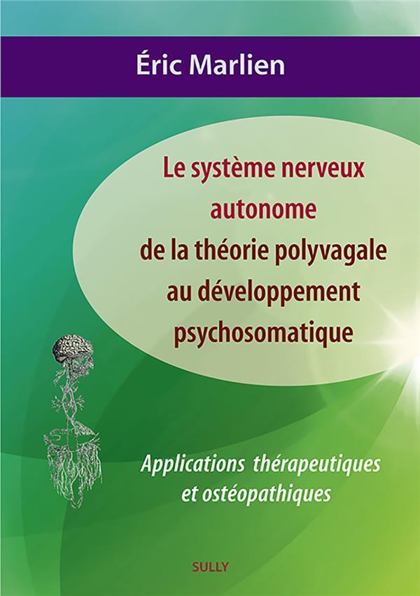 SYSTEME NERVEUX AUTONOME DE LA THEORIE POLYVAGALE DEVELOPPEMENT PSYCHOMATIQUE