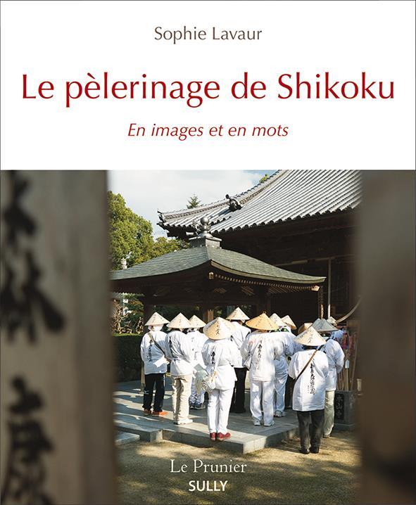 PELERINAGE DE SHIKOKU (LE)