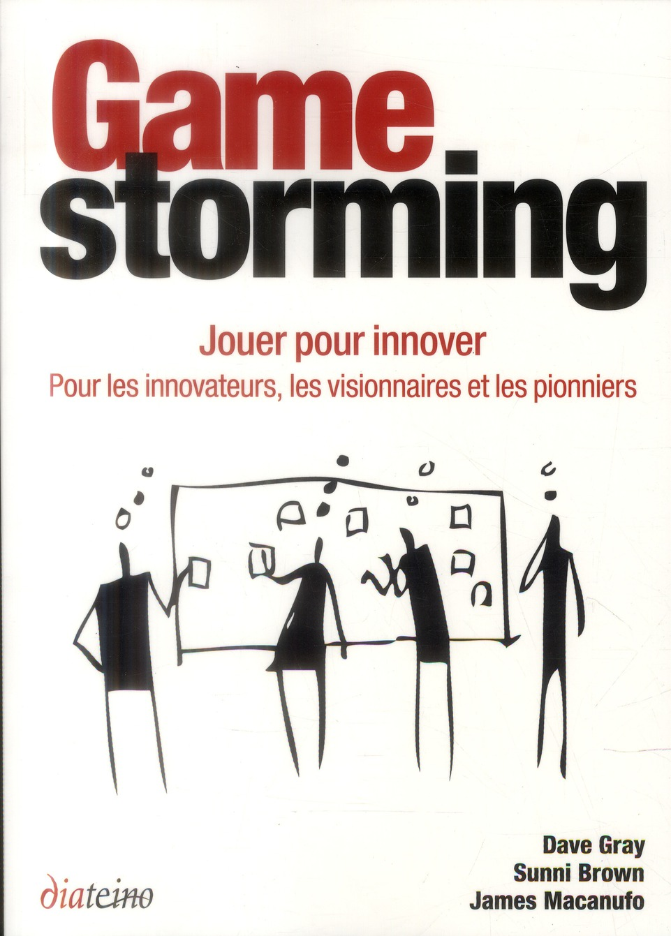 GAMESTORMING JOUER POUR INNOVER