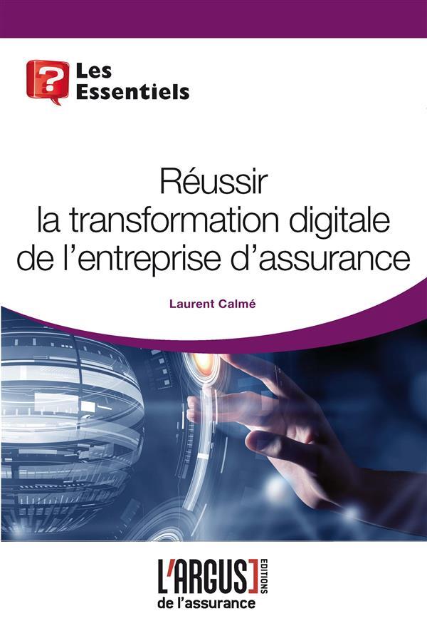 REUSSIR LA TRANSFORMATION DIGITALE DE L'ENTREPRISE