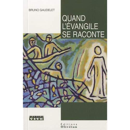 QUAND L'EVANGILE SE RACONTE