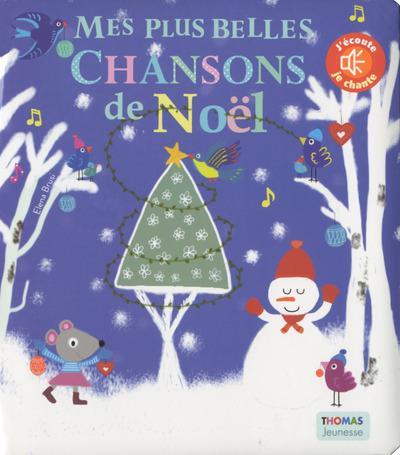 MES PLUS BELLES CHANSONS DE NOEL SONORE