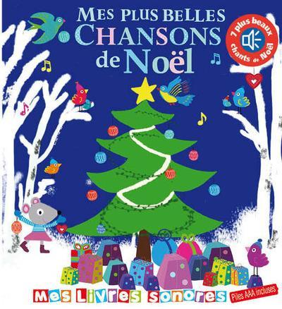 MES PLUS BELLES CHANSONS DE NOEL