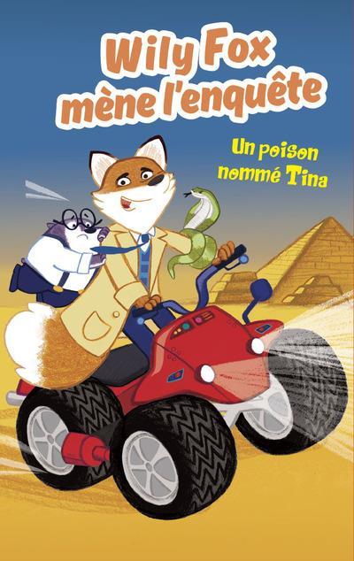 WILY FOX MENE L'ENQUETE - UN POISON NOMME TINA