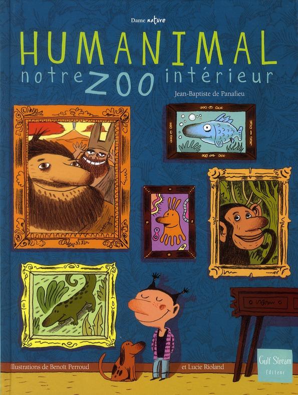 HUMANIMAL, NOTRE ZOO INTERIEUR