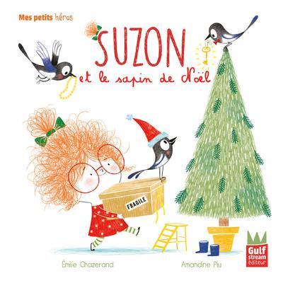 SUZON ET LE SAPIN DE NOEL - MES PETITS HEROS