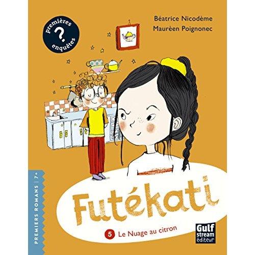 FUTEKATI - TOME 5 LE NUAGE AU CITRON