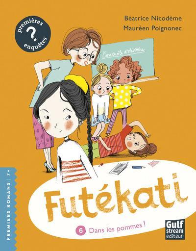 FUTEKATI - TOME 6 DANS LES POMMES !
