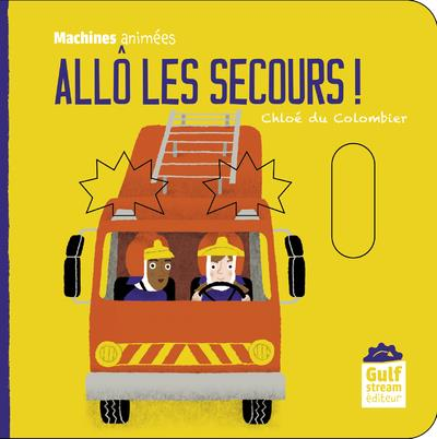ALLO LES SECOURS ? - MACHINES ANIMEES