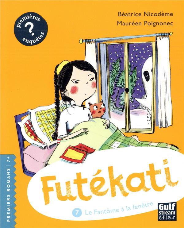 FUTEKATI - TOME 7 LE FANTOME A LA FENETRE - VOL7
