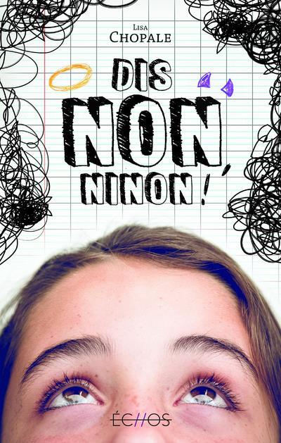 DIS NON, NINON !