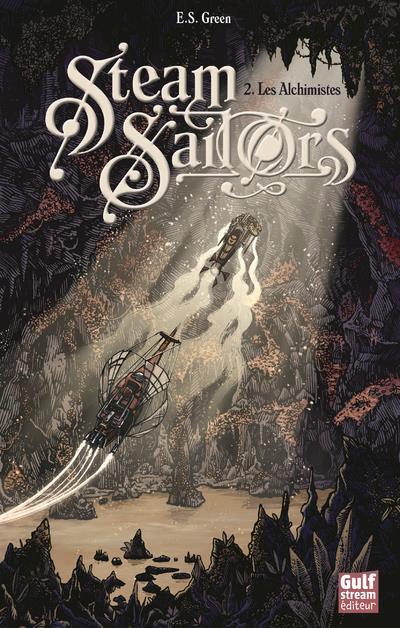 STEAM SAILORS - TOME 2 LES ALCHIMISTES - VOL02