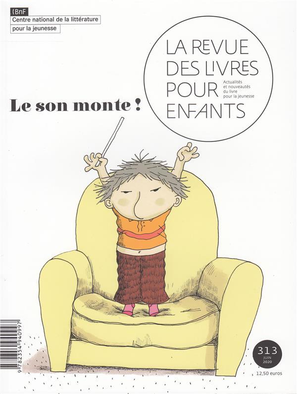 LA REVUE DES LIVRES POUR ENFANTS - LE SON MONTE !