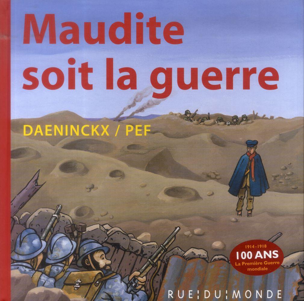 MAUDITE SOIT LA GUERRE