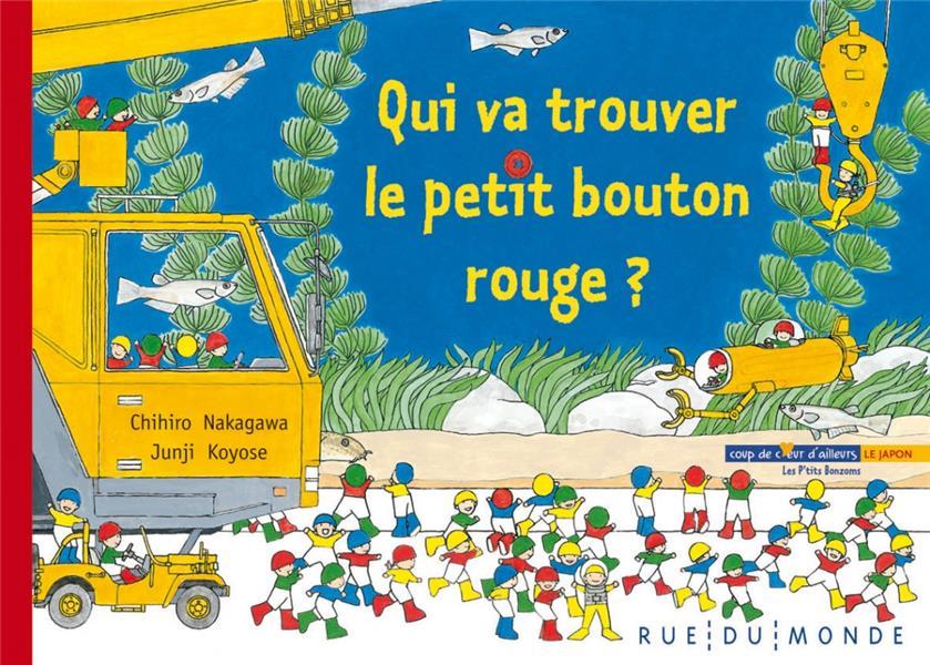 QUI VA TROUVER LE PETIT BOUTON ROUGE ?