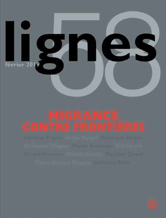 REVUES LIGNES N 58 - MIGRANCE CONTRE FRONTIERES