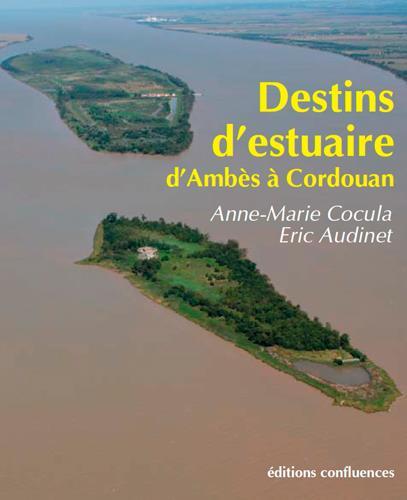 DESTINS D'ESTUAIRE - D'AMBES A