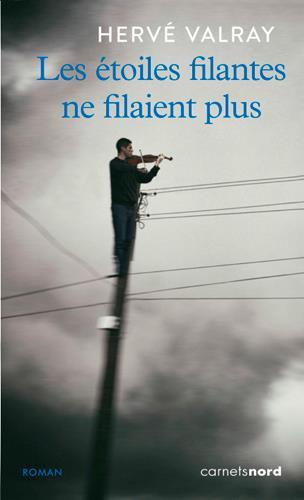 LES ETOILES FILANTES NE FILAIENT PLUS
