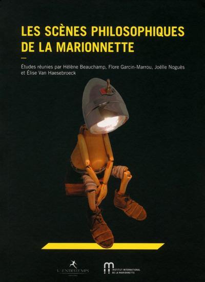 LES SCENES PHILOSOPHIQUES DE LA MARIONNETTE
