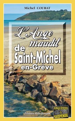 L ANGE MAUDIT DE SAINT-MICHEL-EN-GREVE