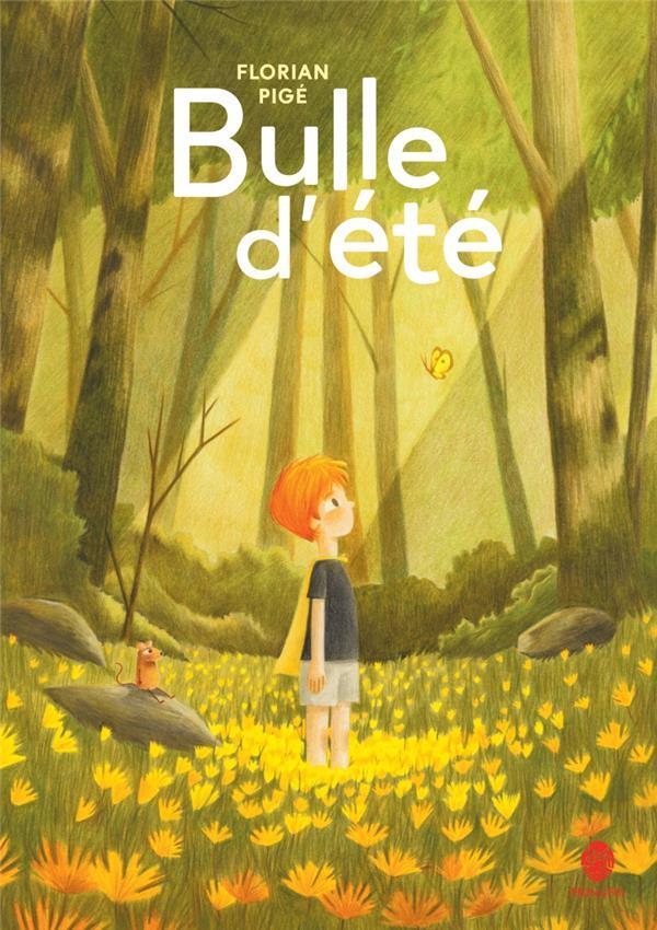 BULLE D'ETE
