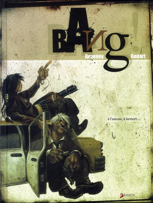 BANG ! - TOME 1