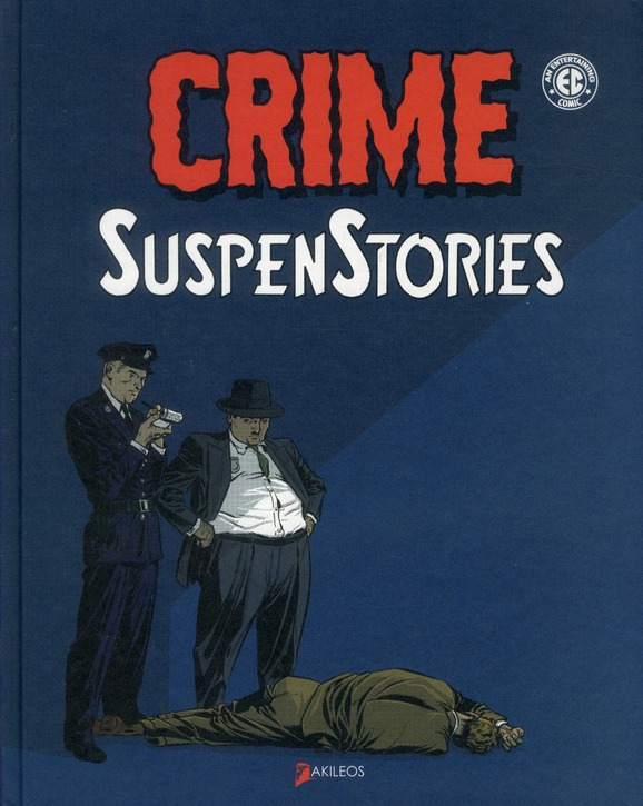 CRIME SUSPENSTORIES - TOME 1