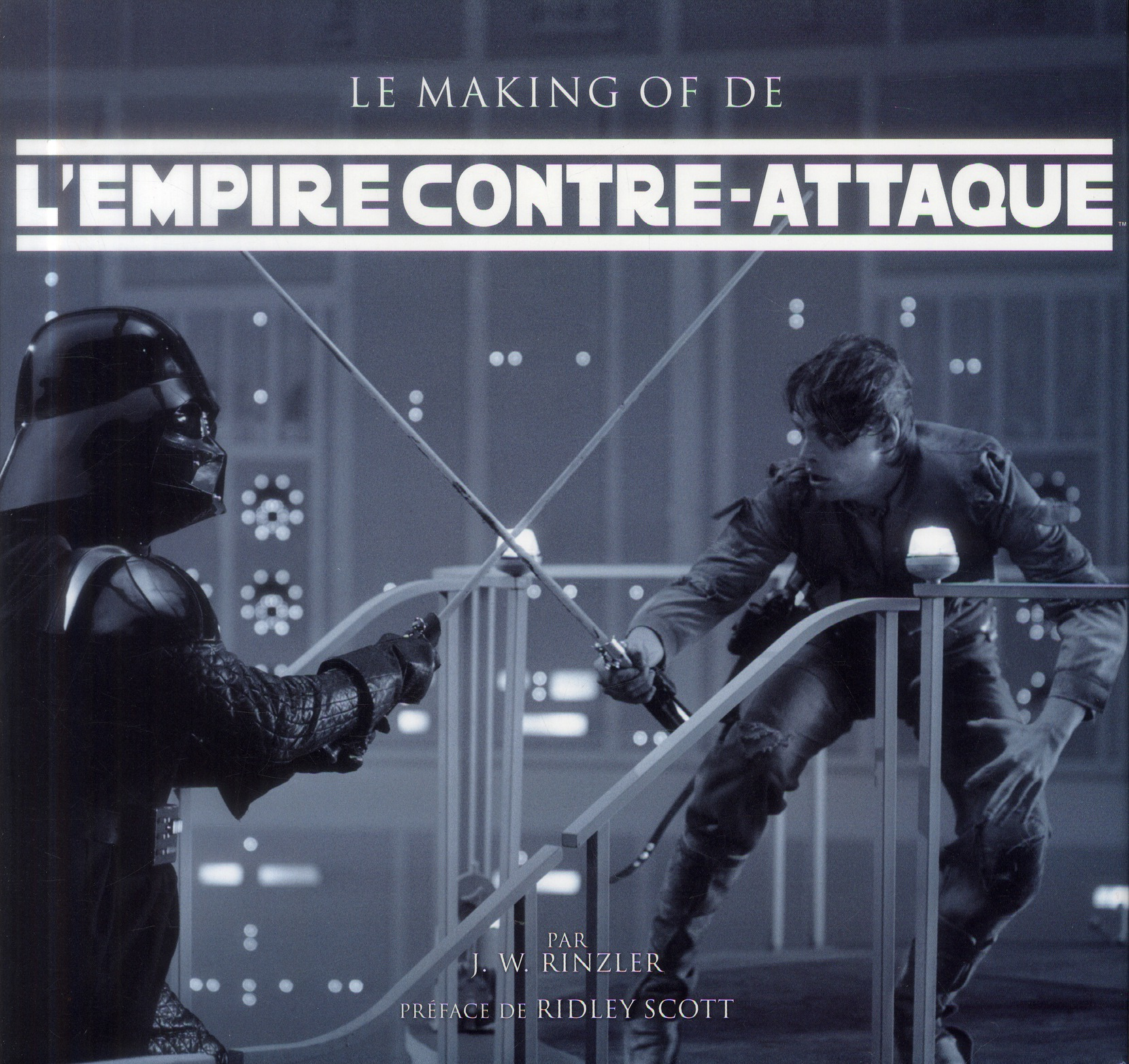L'EMPIRE CONTRE-ATTAQUE - LE MAKING OF