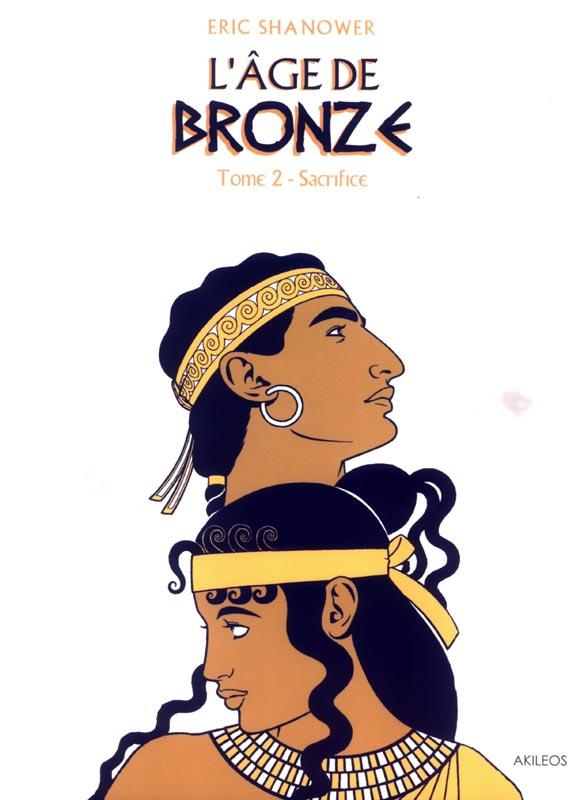 L'AGE DE BRONZE - TOME 2 SACRIFICE