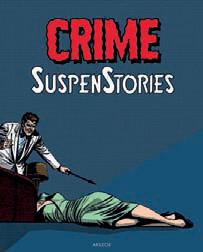 CRIME SUSPENSTORIES - TOME 3