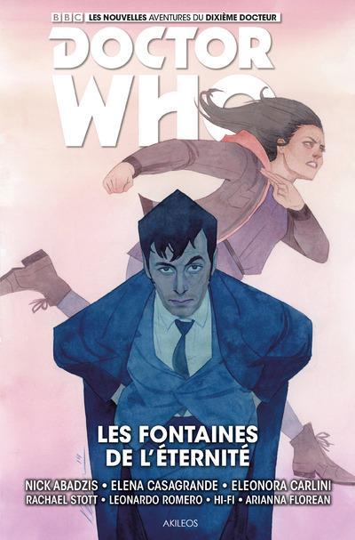 DOCTOR WHO - LE DIXIEME DOCTEUR - TOME 3 LES FONTAINES DE L'ETERNITE