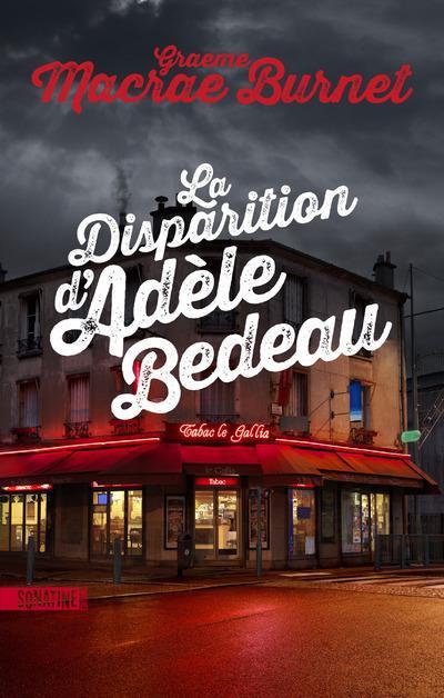 LA DISPARITION D'ADELE BEDEAU