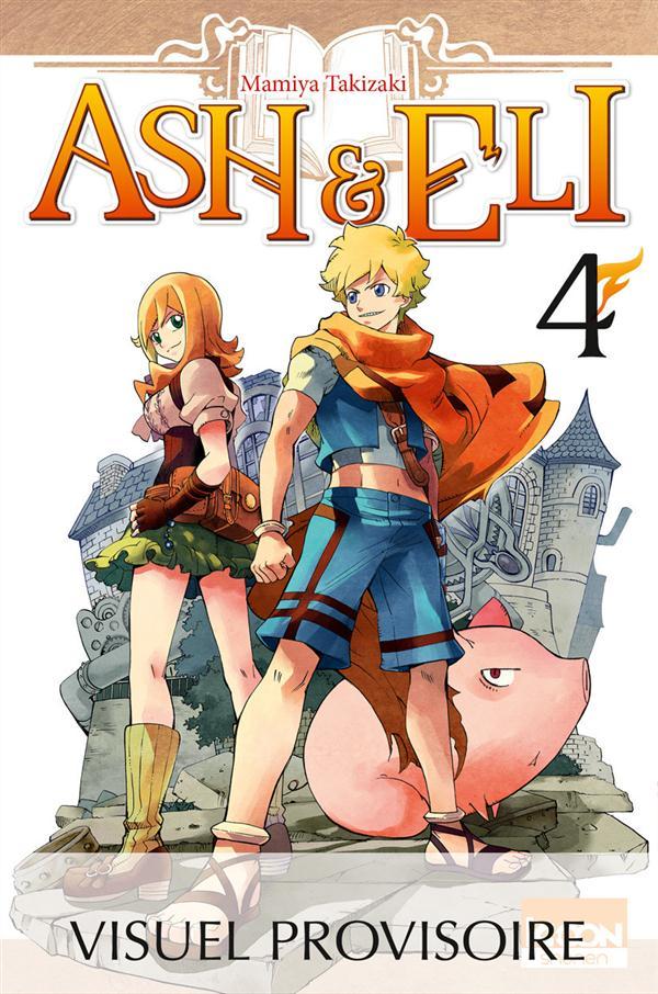 ASH & ELI T06 - VOL06