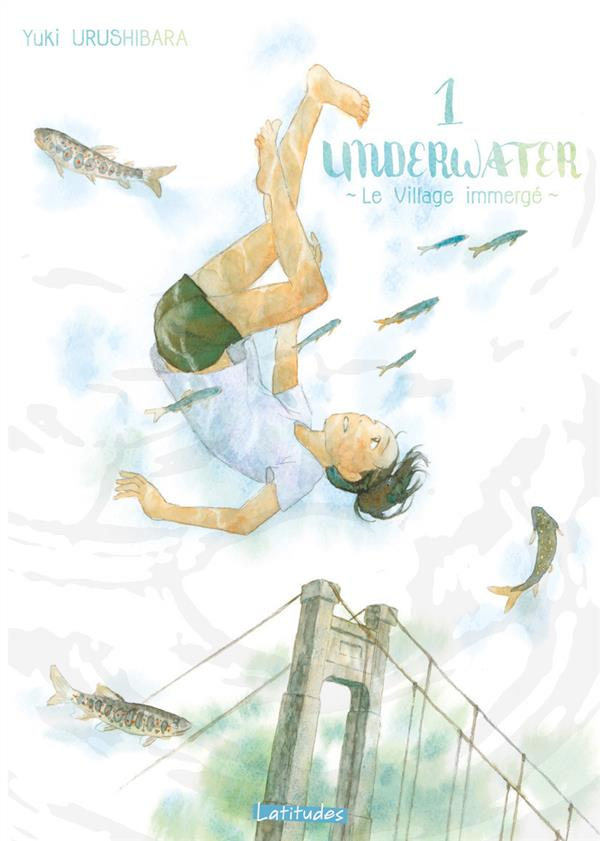 UNDERWATER - LE VILLAGE IMMERGE T01 - VOL01