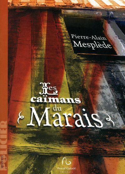 CAIMANS DU MARAIS (LES)