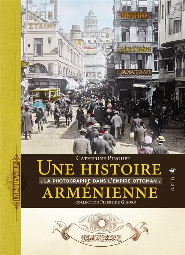UNE HISTOIRE ARMENIENNE