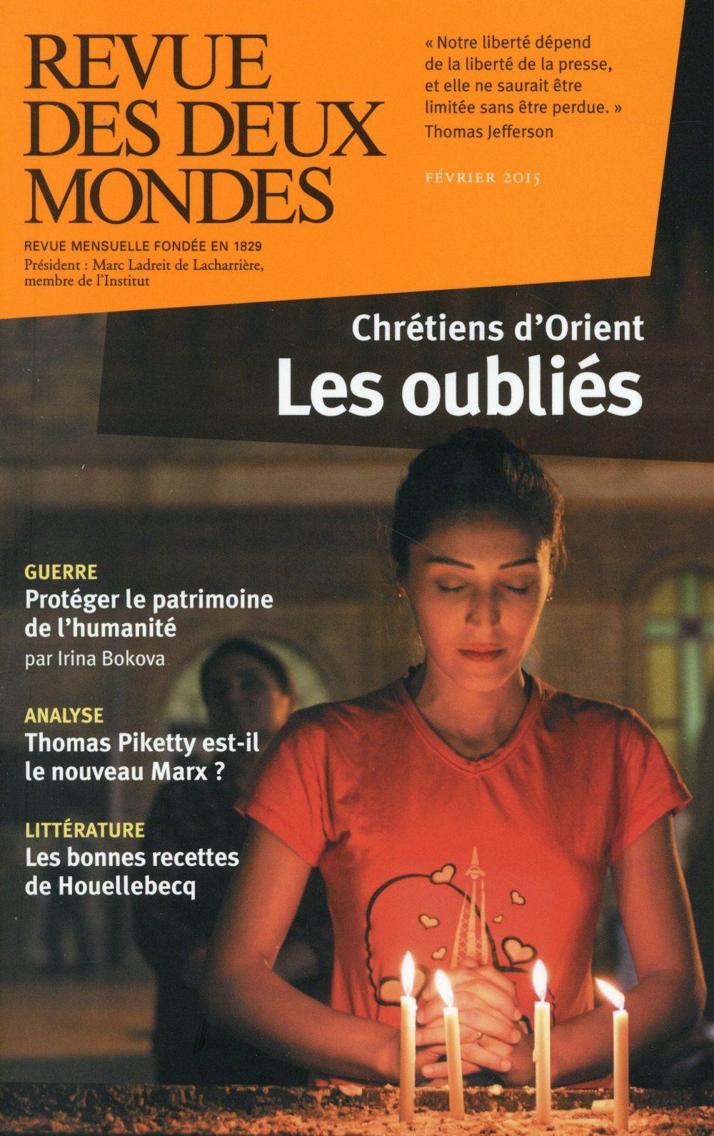 REVUE DES DEUX MONDES FEVRIER 2015. L'AVENIR DES CHRETIENS D'ORIENT