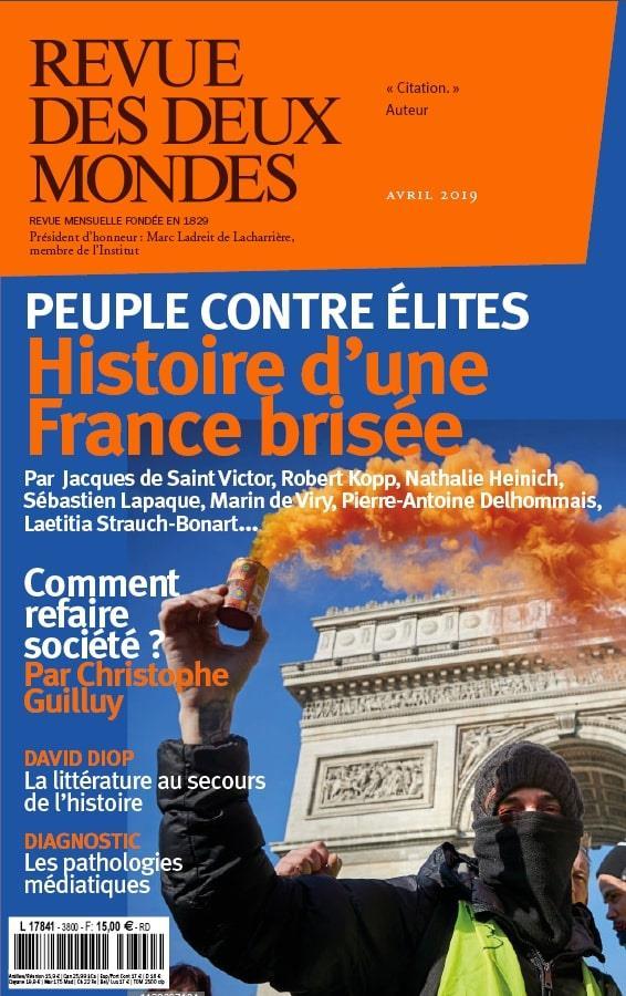 REVUE DES DEUX MONDES JUILLET 2019 - LE LIBERALISME ?