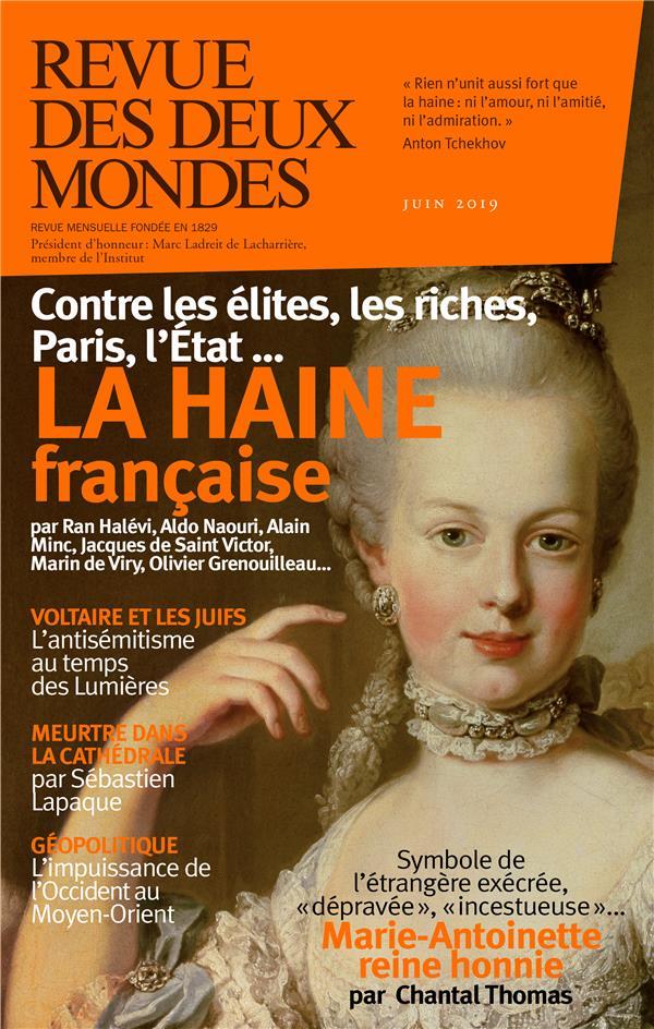 REVUE DES DEUX MONDES MAI 2019 - LA HAINE