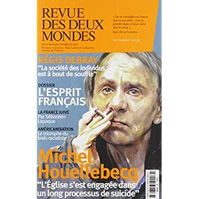 REVUE DES DEUX MONDES OCTOBRE 2019 - L'ESPRIT FRANCAIS